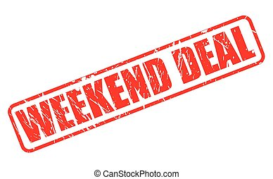 WEEKEND DEAL red stamp text