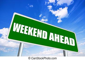 weekend, na przodzie, znak