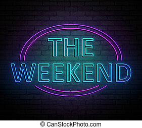 Weekend neon concept. - 3d Illustration depicting an ...