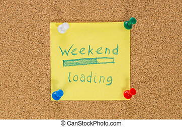 Weekend note pinned on the cork board