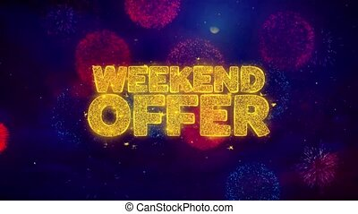 Weekend Offer Greeting Text Sparkle Particles on Colored...