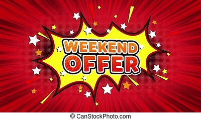 Weekend Offer Text Pop Art Style Comic Expression. - Weekend...