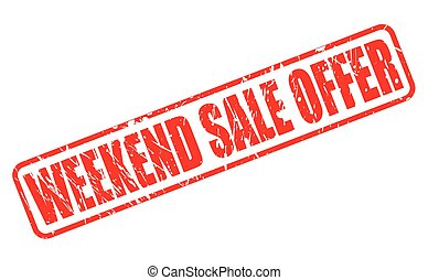 WEEKEND SALE OFFER red stamp text