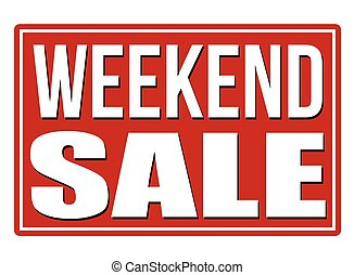 Weekend sale red sign