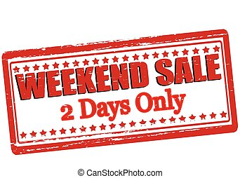 Weekend sale - Rubber stamp with text weekend sale inside, ...