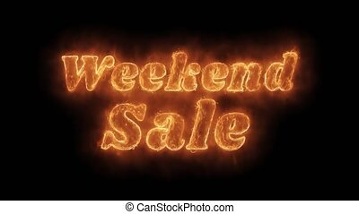 Weekend Sale Word Hot Animated Burning Realistic Fire Flame...