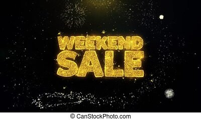 Weekend Sale Written Gold Particles Exploding Fireworks...