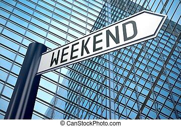 Weekend signpost
