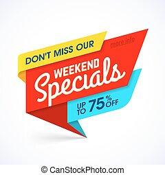 Weekend Specials banner - Weekend Specials sale banner