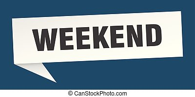 weekend speech bubble. weekend sign. weekend banner