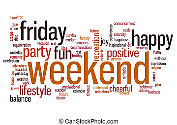 Weekend word cloud - Weekend concept word cloud background