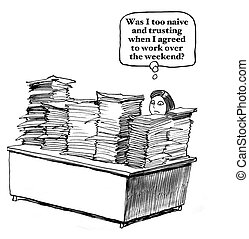 Weekend Worker with Paperwork - Business cartoon about a...