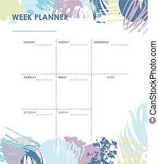 Weekly planner design - Weekly planner with grunge brush ...