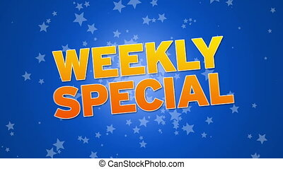 Weekly Special - Weekly special animation with flying stars...