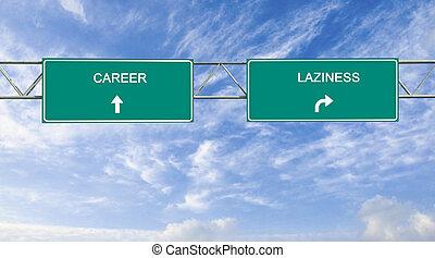 wegaanduiding, om te, carrière, en, luiheid