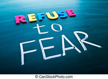weigeren, vrees