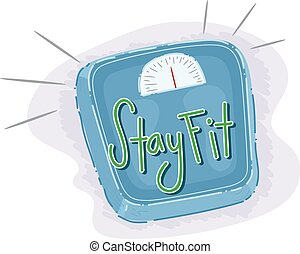 Weighing Scale Stay Fit Lettering