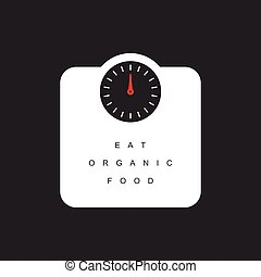 weighing scales with eat organic food message illustration...