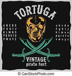 weinlese, schriftart, tortuga, pirat, plakat