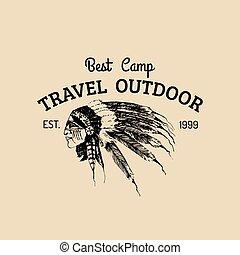 Wektor, emblemat, etykieta, na wolnym powietrzu, Turysta, plemienny, obóz, znak, przygody, indianin,  Hipster,  retro, pociągnięty, portret, Ręka,  logo