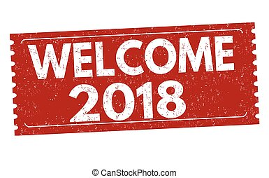 Welcome 2018 grunge rubber stamp