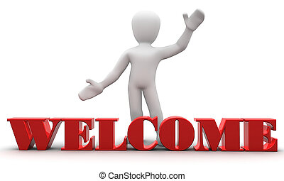 Welcome - 3d personage, welcoming