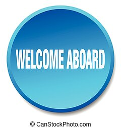 welcome aboard blue round flat isolated push button