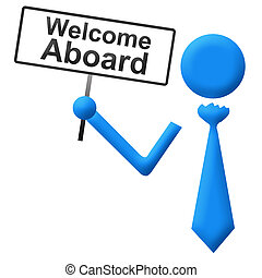 Human icon with tie holding welcome aboard sign.