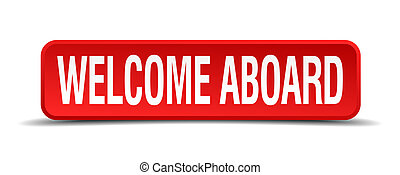 Welcome aboard red 3d square button isolated on white