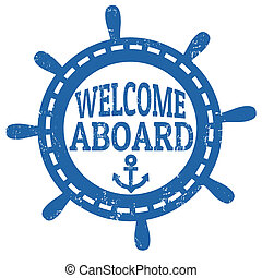 Welcome aboard stamp - Stamp with a steering wheel and the ...