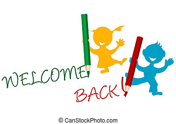 Welcome back announcement writting by kids