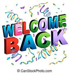 Welcome Back Message - An image of a welcome back Message.