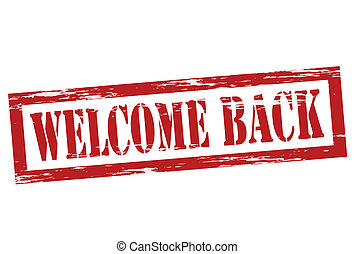 Stamp with text welcome back inside, vector illustration