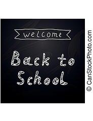 Welcome Back To School Background On Chalkboard