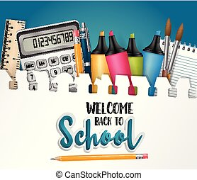 Welcome back to school background with realistic study sipplies. Vector illustration.