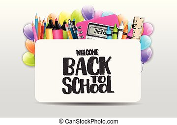 Welcome back to school banner with realistic education supplies. Vector illustration.