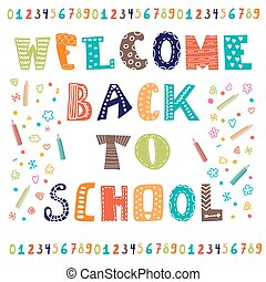 Welcome back to school. Greeting card. Back to school design template