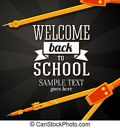 Welcome back to school greeting card with place for your text, and dividers on chalkboard background. Vector