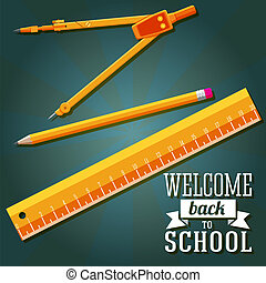 Welcome back to school greeting with ruler, pencil and compass. Vector