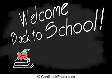 Welcome back to school - Message on blackboard, welcome back...