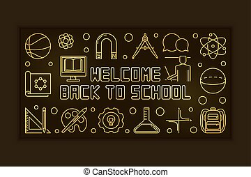 Welcome Back to School vector golden linear banner