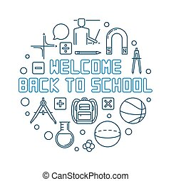 Welcome Back to School vector round outline blue illustration