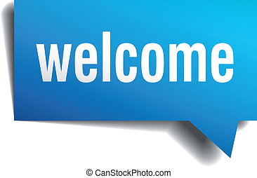 Welcome blue 3d realistic paper speech bubble isolated on white