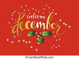 Welcome December lettering. Greeting card.