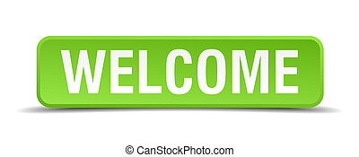 Welcome green 3d realistic square isolated button