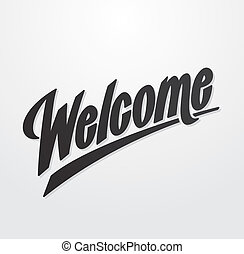 Welcome hand written lettering. Vector calligraphy
