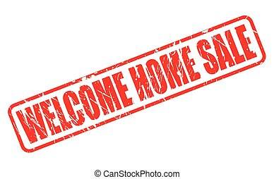 WELCOME HOME SALE RED STAMP TEXT