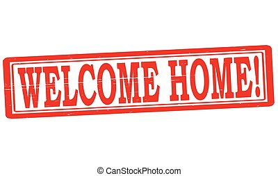 Stamp with text welcome home inside, vector illustration