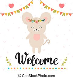 Welcome. Inspirational quote. Hand drawn lettering. Motivational poster. Cute mouse
