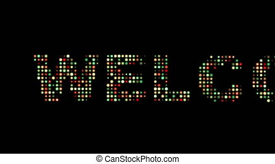 Welcome led text